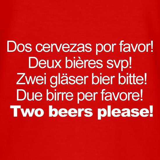 Two Beers Please! T-Shirts for Kids
