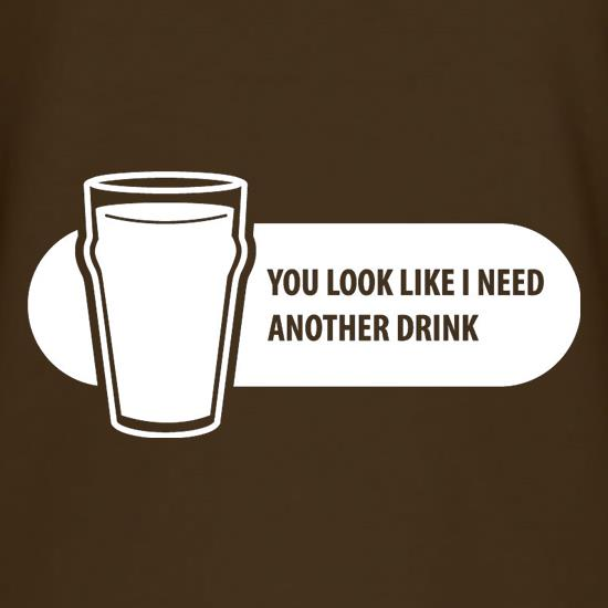You Look Like I Need A Drink T-Shirts for Kids