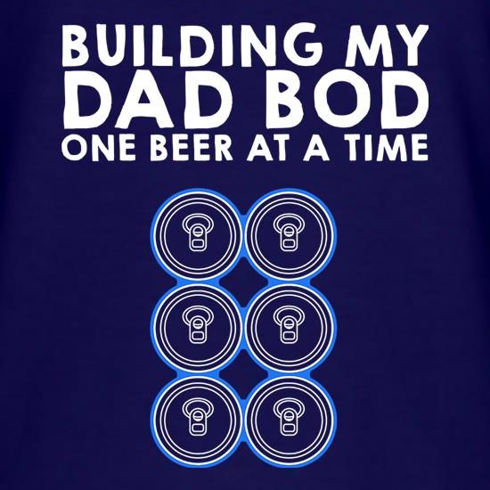 Building My Dad Bod t-shirts