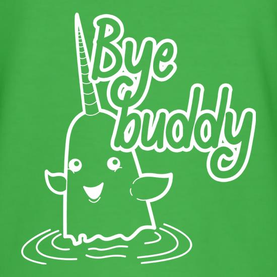 Bye Buddy t-shirts