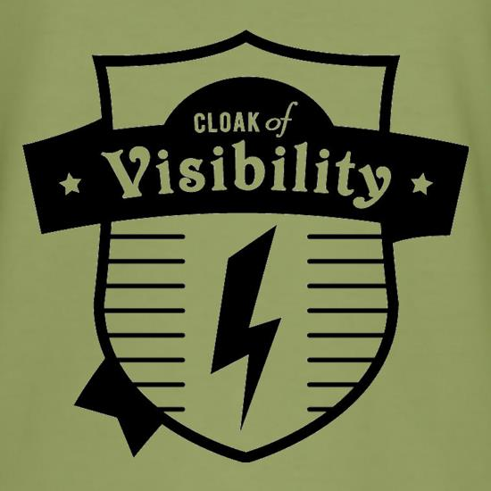 Cloak Of Visibility t-shirts