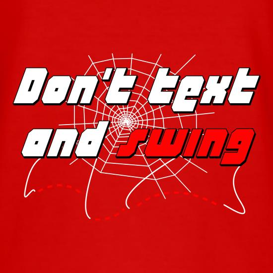 Don't Text and Swing t-shirts