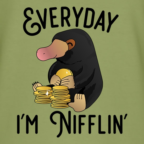 Everyday I'm Nifflin' t-shirts