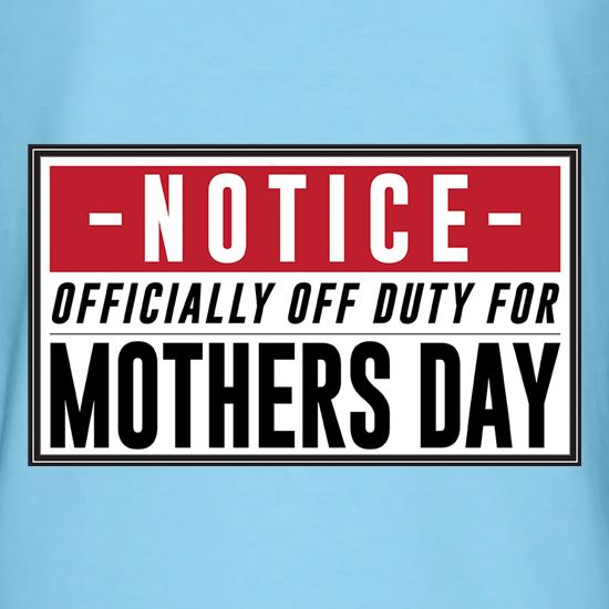 Off Duty Mum t-shirts