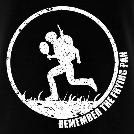 Remember the Frying Pan t-shirts