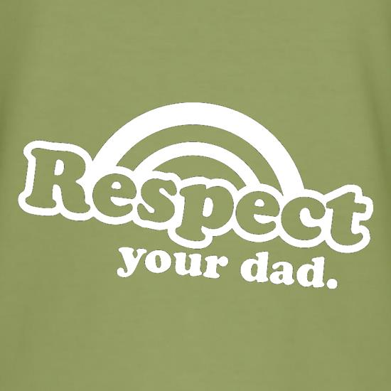 Respect Your Dad t-shirts