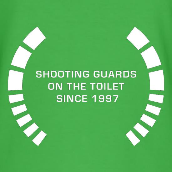 Shooting Guards On The Toilet Since 1997 t-shirts