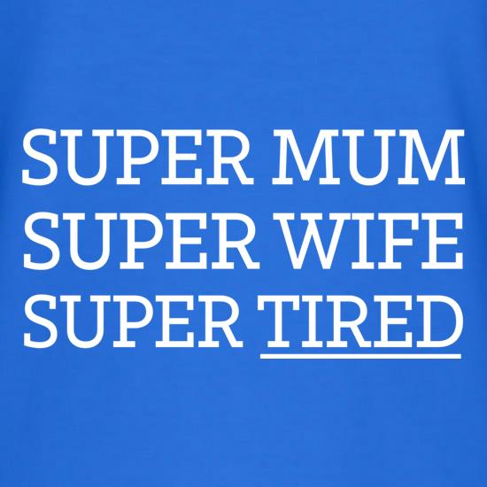 Super Mum t-shirts