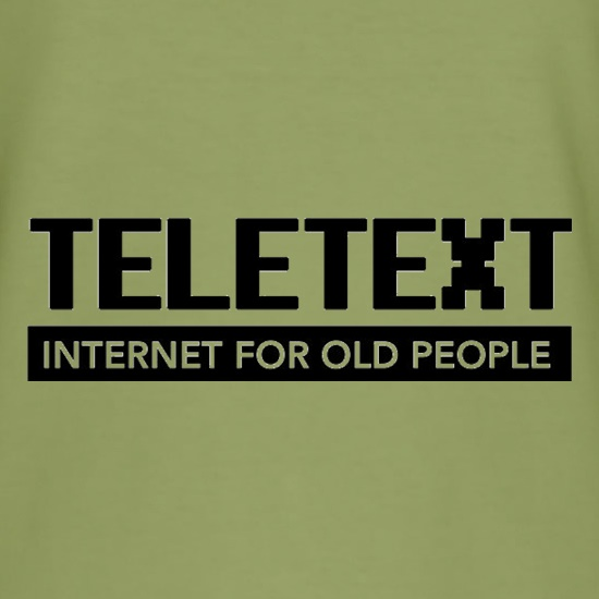 Teletext Internet For Old People t-shirts