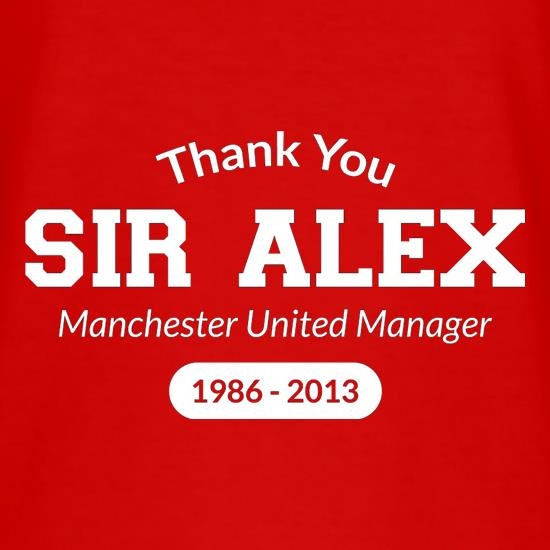 Thank You Sir Alex t-shirts