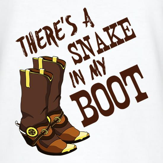 There's A Snake In My Boot t-shirts