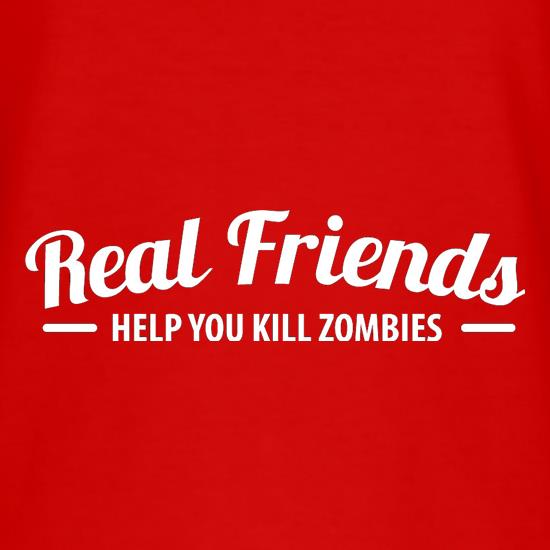 Real Friends Help You Kill Zombies t-shirts