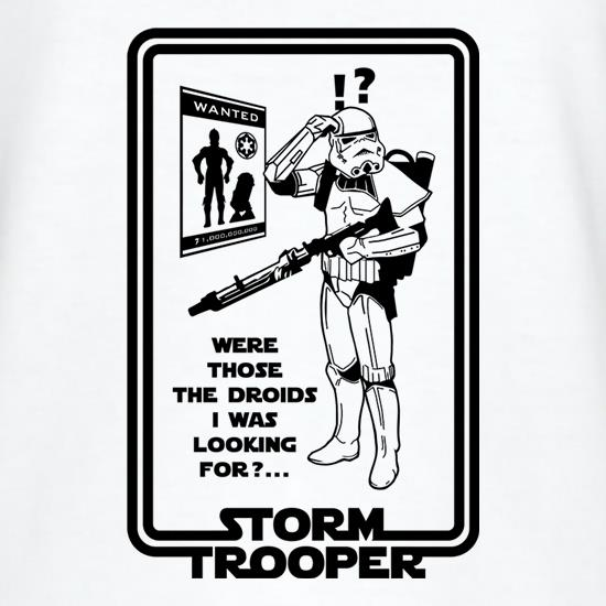 Were Those The Droids I Was Looking t-shirts