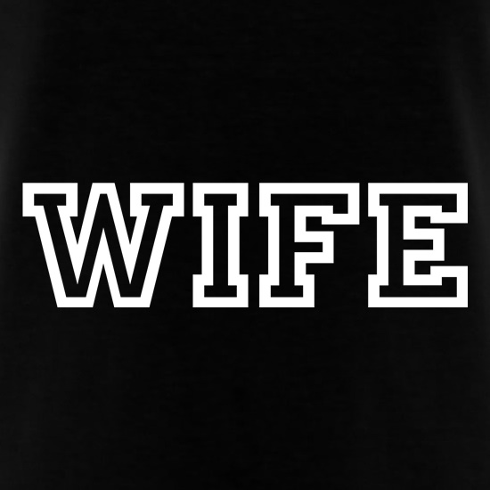 WIFE t-shirts