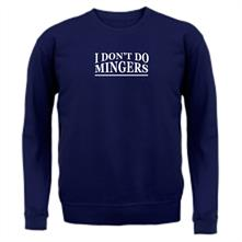 I Don't Do Mingers t shirt