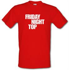 Friday night top t shirt