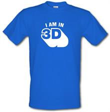 I Am In 3D t shirt
