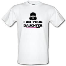 I Am Your Daughter t shirt