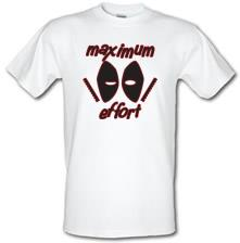 Maximum Effort t shirt