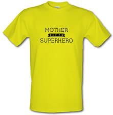 Mother Of A Superhero t shirt