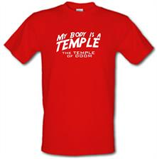 My Body Is A Temple - The Temple Of Doom t shirt
