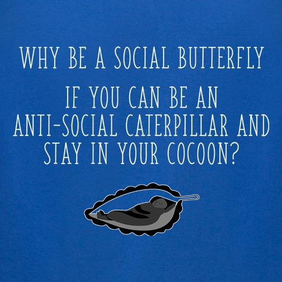 Be A Social Butterfly t shirt