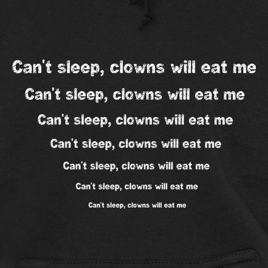 Can't sleep clowns will eat me t shirt