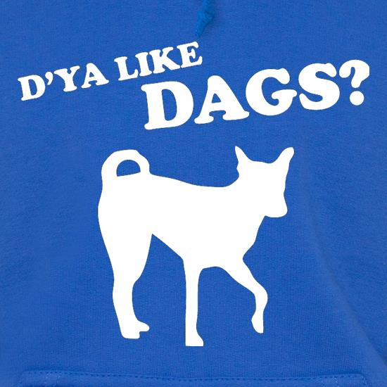 D'ya Like Dags? t shirt