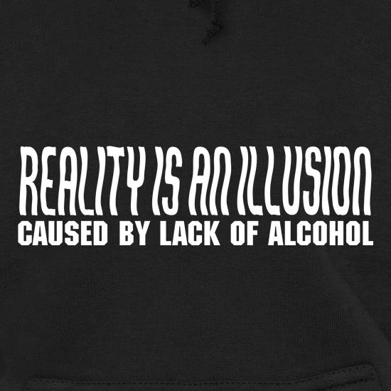 Reality is an illusion, caused by lack of alcohol t shirt