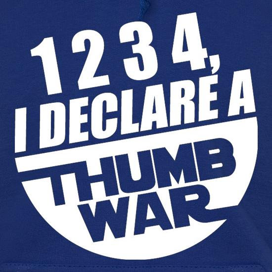 1234, I Declare A Thumb War t shirt