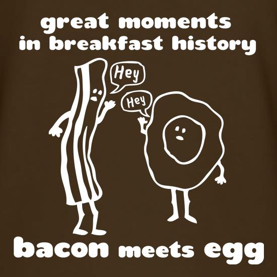 Great Moments In Breakfast History, Bacon Meets Egg t shirt