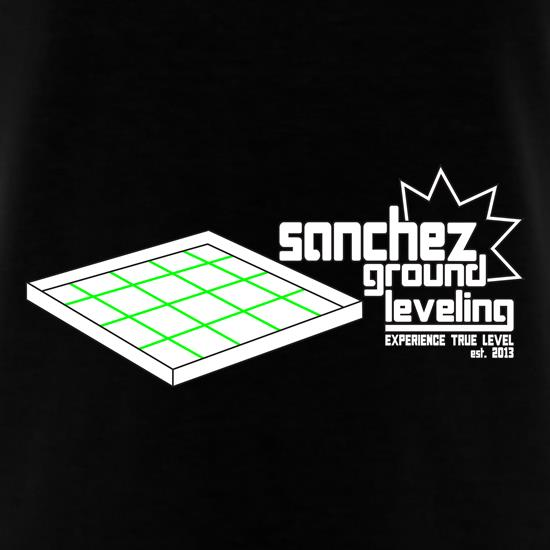 Sanchez Ground Leveling t shirt