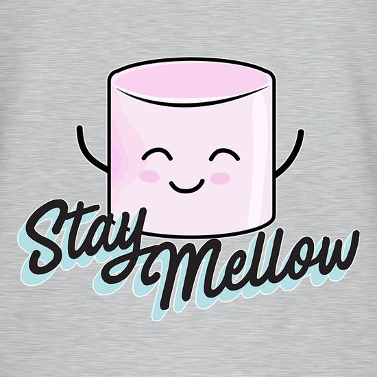 Stay Mellow t shirt