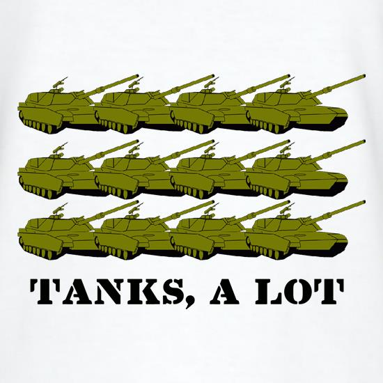 Tanks, A Lot t shirt