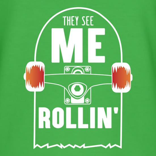 They See Me Rollin' t shirt