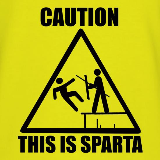 Caution This Is Sparta t shirt