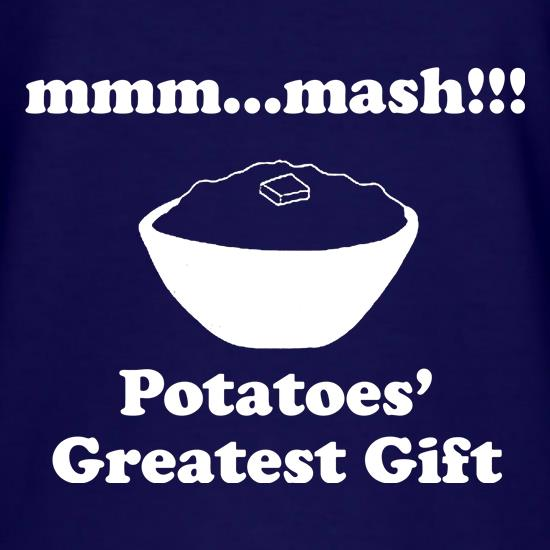 Mash Potatoes' Greatest Gift t shirt