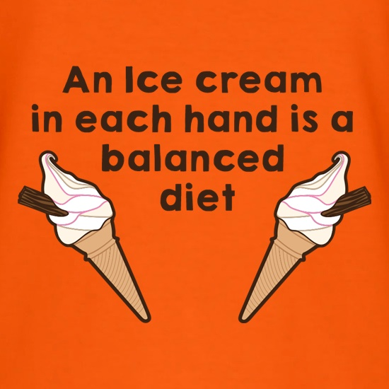 An Ice Cream In Each Hard Is A Balanced Diet t shirt