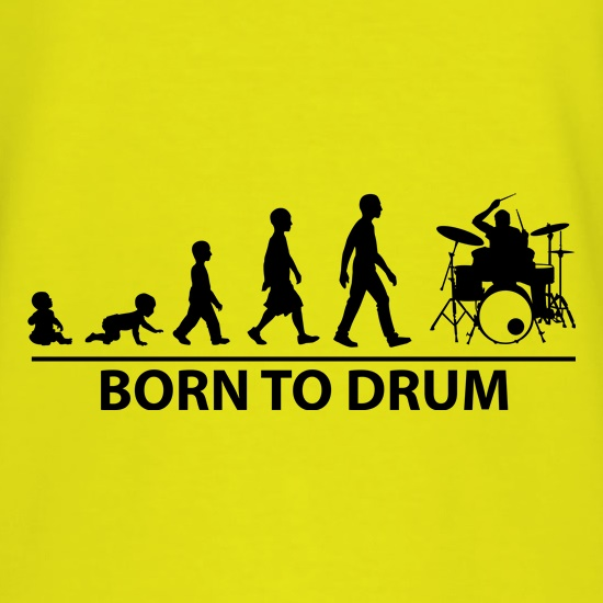 Born To Drum t shirt