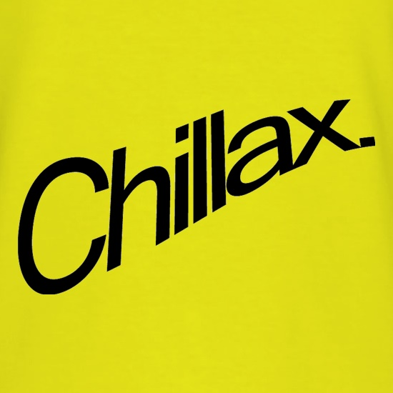 Chillax t shirt