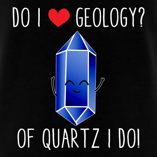 Do I Love Geology? t shirt
