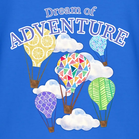 Dream Of Adventure t shirt