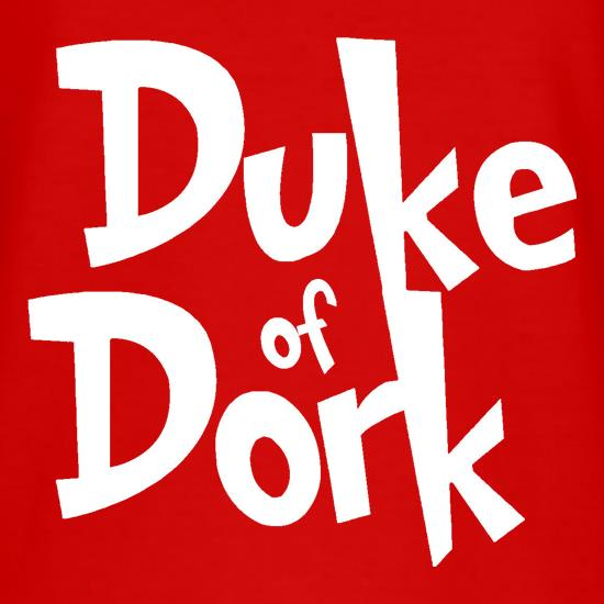 Duke of Dork t shirt