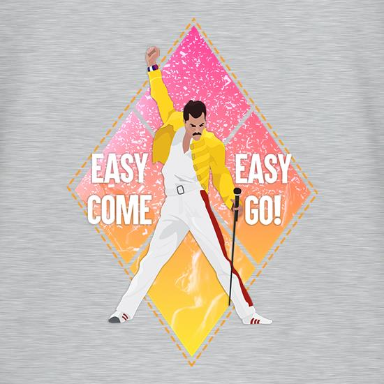 Easy Come, Easy Go t shirt