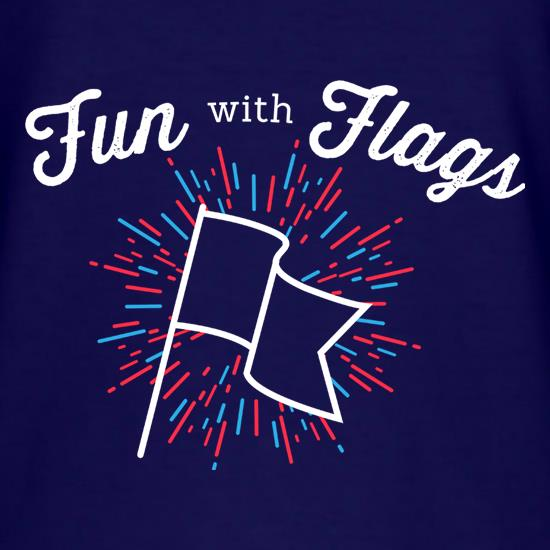 Fun With Flags t shirt
