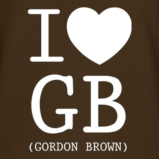 I Love GB (Gordon Brown) t shirt