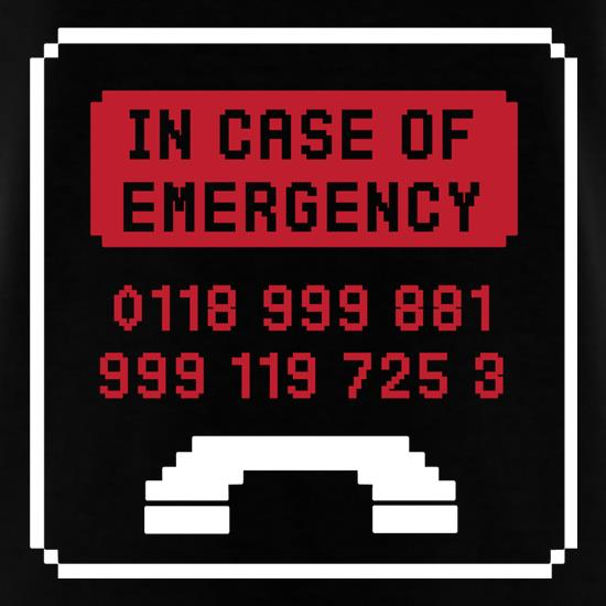 In Case Of Emergency t shirt