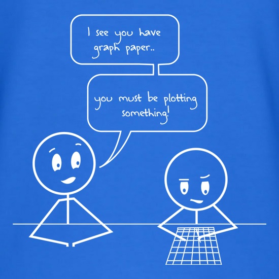 I See You Have Graph Paper t shirt