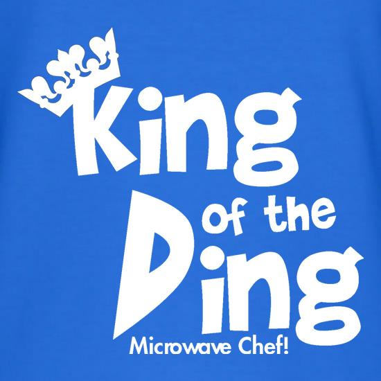 King of the Ding - Microwave Chef! t shirt