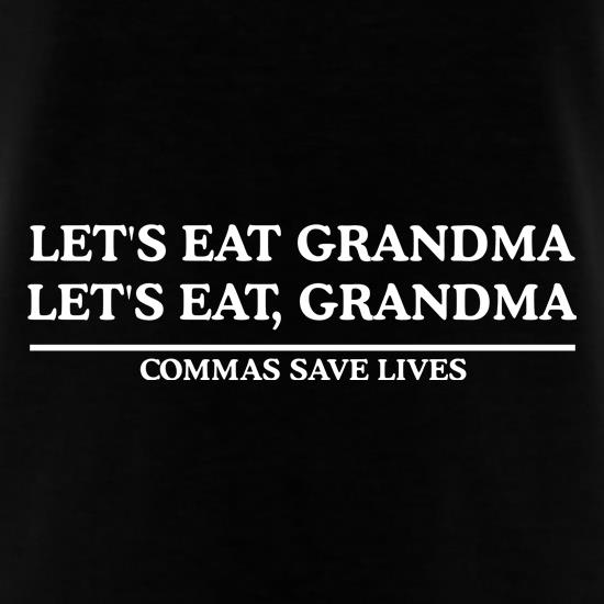Lets Eat Grandma - Commas Save Lives t shirt